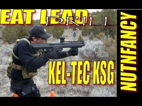 "3 of 4, Kel-Tec KSG Throws 00 Buck: ""Eat Lead"" by Nutnfancy"