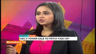 Market Pulse: KEC'S Tower Sale To Fetch Rs. 200 Cr? - BLOOMBERGUTV