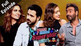 Baadshaho | Ajay, Ileana, Esha, Emraan & Vidyut | YMS 2 | Full Episode