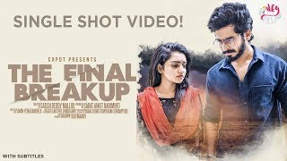The Final Breakup (Single shot video) With Subtitles | Hey Pilla | CAPDT |4k - YOUTUBE