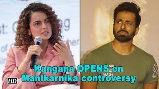 Kangana OPENS on Manikarnika controversy - IANSLIVE
