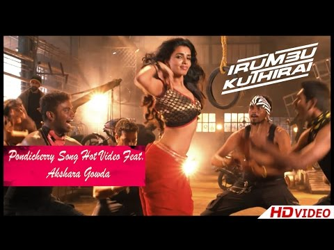 Irumbu Kuthirai Tamil Movie - Pondicherry Song Hot Video Feat. Akshara Gowda