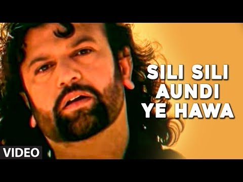&quot;Sili Sili Aundi Ye Hawa&quot; - Full Video Song by Hans Raj Hans