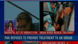 Pakistan refuses to give treatment to Indian passenger even after landing in Lahore - NEWSXLIVE
