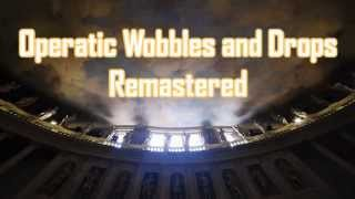 Royalty Free Operatic Wobbles and Drops Remastered:Operatic Wobbles and Drops Remastered