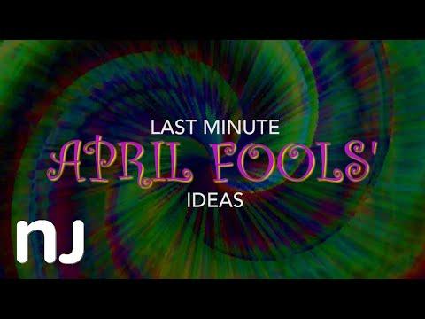 Last-minute April Fools' Day prank ideas