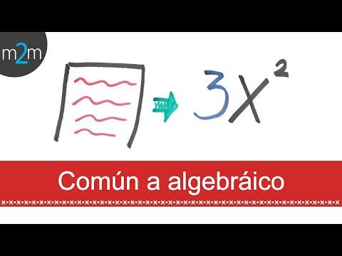 lenguaje comun a lenguaje algebraico: