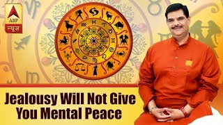 Aaj Ka Vichaar: Jealousy will not give you mental peace - ABPNEWSTV