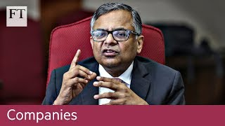 Tata chairman seeks to reshape India's largest private company - FINANCIALTIMESVIDEOS