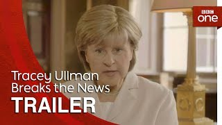 Tracey Ullman Breaks the News: Trailer - BBC One - BBC