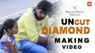 Uncut Diamond Telugu Short Film Making Video | Latest Telugu Short Films 2017 | YOYO TV Channel - YOUTUBE