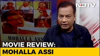 Film Review: Mohalla Assi - NDTV