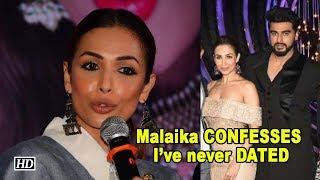 Malaika Arora CONFESSES: I've never DATED - IANSLIVE
