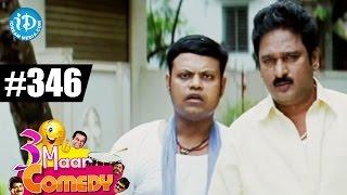 COMEDY THEENMAAR - Telugu Best Comedy Scenes - Episode 346 || Telugu Comedy Clips - IDREAMMOVIES