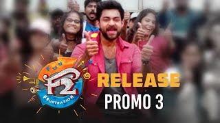 F2 Release Promo 3 - Venkatesh, Varun Tej, Tamannah, Mehreen | Anil Ravipudi | Dil Raju - DILRAJU