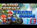 Mario Kart 8: Mario Circuit - Track Guide + Analysis