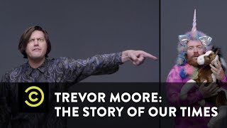 "Trevor Moore: The Story of Our Times - ""Bullies"" (featuring Asmeret Ghebremichael) - Uncensored - COMEDYCENTRAL"