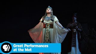 Aida Preview | Great Performances at the Met | PBS - PBS