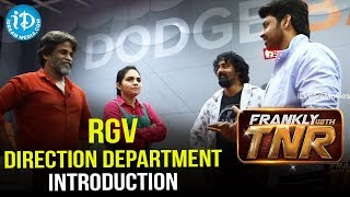 RGV Direction Department Introduction || Frankly With TNR - IDREAMMOVIES
