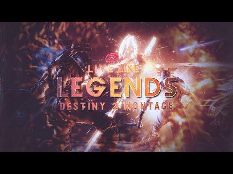 #MOTW Live like Legends - A Destiny 2 Clantage ft. Last Rites