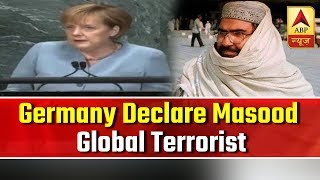 Germany backs move to declare Masood Azhar as global terrorist - ABPNEWSTV
