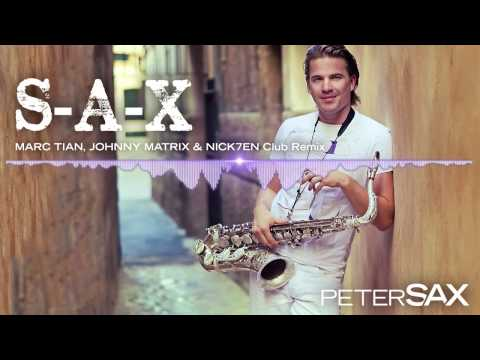 S-A-X (Everybody Dance Now) ✭ Peter Sax (Marc Tian, Johnny Matrix & Nick7ven Remix)
