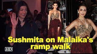 Sushmita Sen watches Malaika Arora ramp walk - IANSINDIA