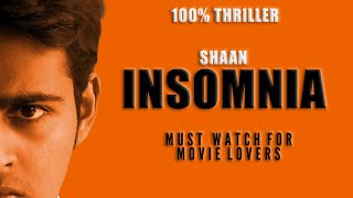 INSOMNIA Telugu Short film With Eng Sub Titles | Psychological Thriller | Shaan Shortfilm Factory - YOUTUBE