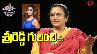 శ్రీ రెడ్డి గురించి… | POW President Sandhya | Talk Show with Aravind Kolli | TeluguOne - TELUGUONE