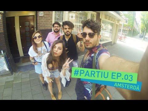 #Partiu - Amsterdã - Ep. 03