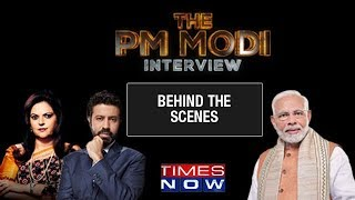 Before The PM Modi Interview - Behind the scenes with Rahul Shivshankar & Navika Kumar - TIMESNOWONLINE
