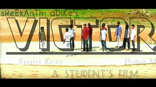 Victor Telugu Short Film Trailer || Directed By  Sreekanth Adike || Prakash M || Sandeep Kaloji - YOUTUBE