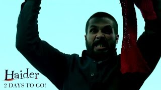Two Days to Go | Haider | Shahid Kapoor & Shraddha Kapoor | Releasing Oct. 2nd - UTVMOTIONPICTURES