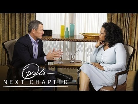 Why Lance Armstrong Is Ready to Come Clean - Oprah's Next Chapter - Oprah Winfrey Network