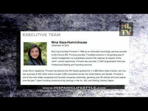 Nina Vaca, Chair­man & CEO Pin­na­cle