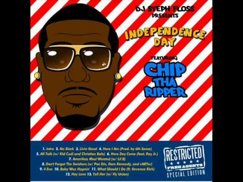 Chip Tha Ripper - Don't Forget the Swishers (Pac Div, Dom Kennedy & cARTer