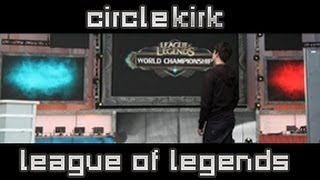 League of Legends | CircleKirk