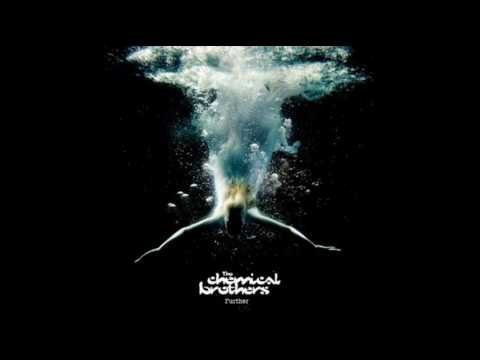 The Chemical Brothers - Further - 05 - Horse Power