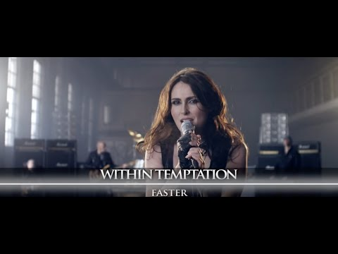 Within Temptation - Faster Music Video -jDJpf2mQ0w4