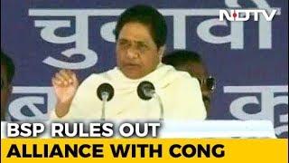 No Talks With Congress, Will Contest All Madhya Pradesh Seats: BSP Leader - NDTV