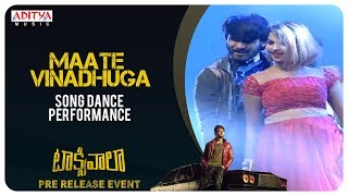 Maate Vinadhuga Song Dance Performance @ Taxiwaala Pre-Release EVENT Live || Vijay Deverakonda - ADITYAMUSIC