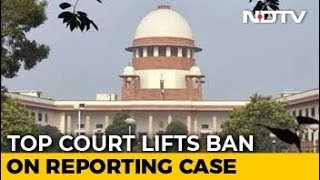 Supreme Court Ends Ban On Reporting Of Bihar Shelter Home Cases - NDTV