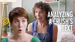 Analyzing a Crush's Texts - Brief and Futile Love Stories - COMEDYCENTRAL