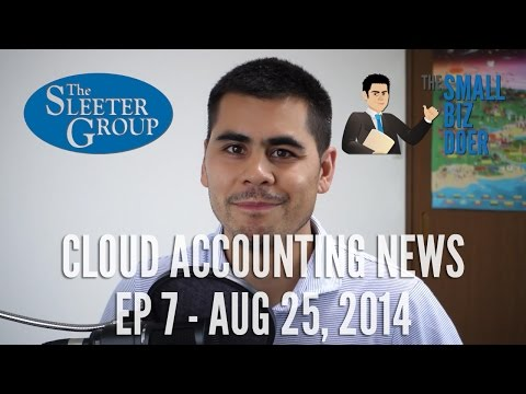 Cloud Accounting News EP7 - Aug 25, 2014