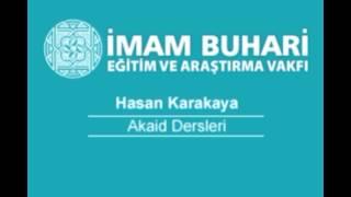 Hasan KARAKAYA Hocaefendi-Akaid Dersleri 33: İslam Dışı Dinler ve İnançlar-I