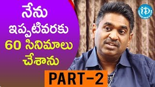 Manmadhudu 2 Movie Line Producer Rengarajan Jaiprakash Interview Part #2 || Talking Movies - IDREAMMOVIES