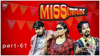 Miss Attitude Part 01|Latest Telugu ShortFilm|Best Shortfilm|RH Entertainments - YOUTUBE