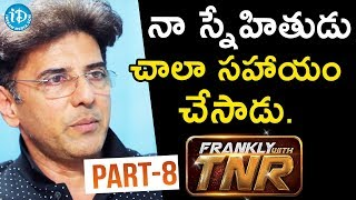 Actor Babloo Prithiveeraj Interview - Part #8 || Frankly With TNR  || Talking Movies With iDream - IDREAMMOVIES
