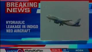 Hydraulic leakage reported by pilot of an Indigo neo aircraft operating between Delhi & Srinagar - NEWSXLIVE