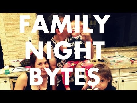 Family Night Bytes - May 31, 2014